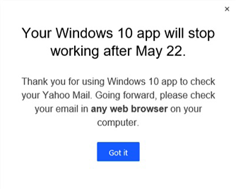 May 22, the day that Yahoo App will not be more available on Windows 10